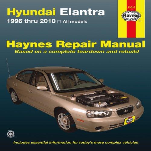 9781563929274: Hyundai Elantra: 1996 thru 2010 (Haynes Repair Manual)