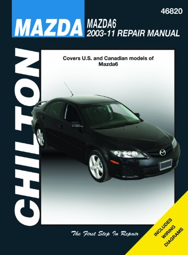 9781563929472: Chilton Total Car Care Mazda 6 2003-2011 (Chilton's Total Car Care Repair Manuals)