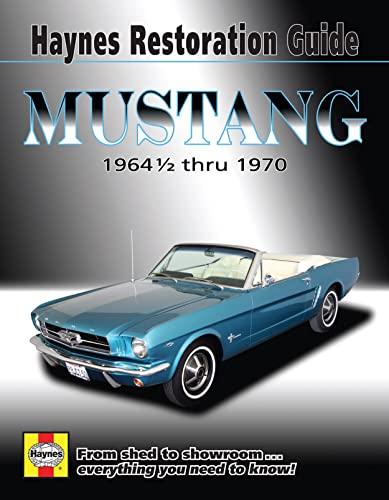 Mustang Restoration Guide: Storer, Jay