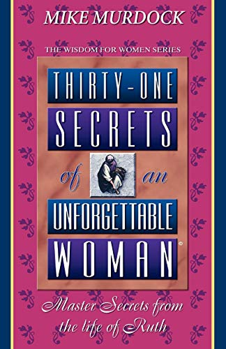 9781563940132: Thirty-One Secrets of an Unforgettable Woman (Wisdom for Women Series)