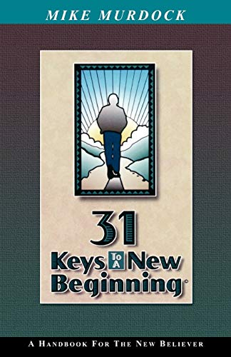 31 Keys To A New Beginning: Mike Murdock