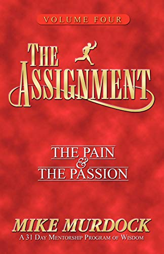 9781563940569: The Assignment Vol 4: The Pain & The Passion