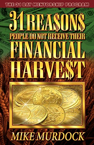 9781563940576: 31 Reasons People Don't Receive Their Financial Harvest