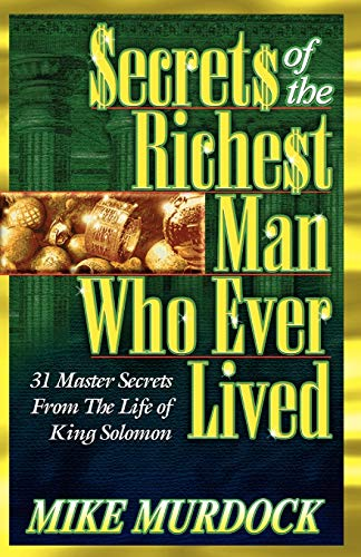 9781563940767: Secrets of the Richest Man Who Ever Lived