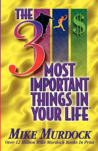 9781563940781: The 3 Most Important Things In Your Life