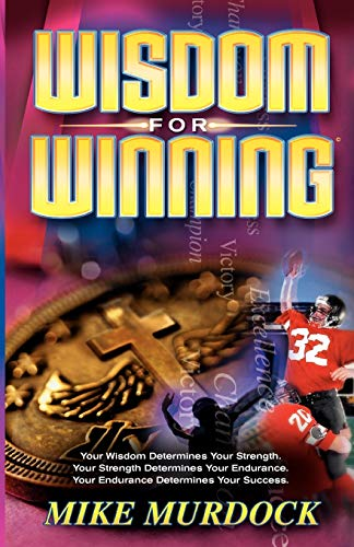 Wisdom For Winning (1563942186) by Mike Murdock
