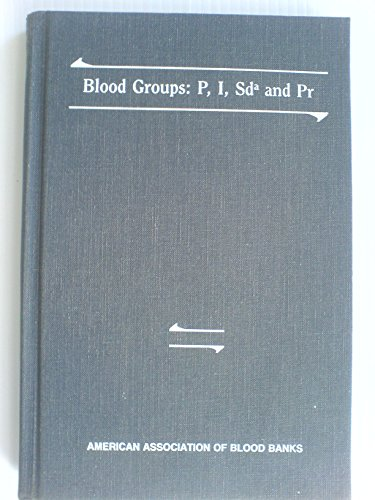Blood Groups: P, I, SD and PR