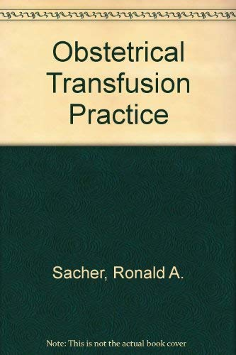 9781563950247: Obstetrical Transfusion Practice