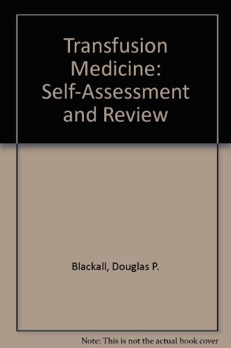 9781563951664: Transfusion Medicine: Self-Assessment and Review