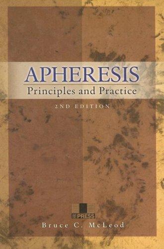 9781563951701: Apheresis: Principles and Practice, 2nd edition