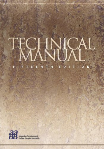 9781563951961: Technical Manual: AABB (TECHNICAL MANUAL OF THE AMERICAN ASSOC OF BLOOD BANKS)