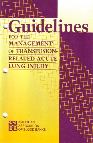 9781563952029: Guidelines for the Management of Transfusion-Related Acute Lung Injury