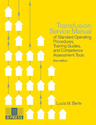 9781563952555: Transfusion Service Manual of Standard Operating Procedures, Training Guides, and Competence Tools