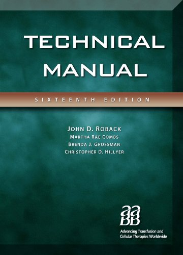 Technical Manual, 16th edition (Technical Manual of: John Roback; MD;