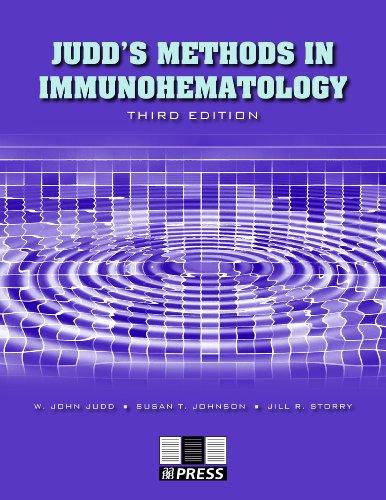 Judd's Methods in Immunohematology: W. John Judd;