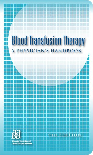 9781563952692: Blood Tranfusion Therapy: A Physician's Handbook (Aabb, Blood Transfusion Therapy)