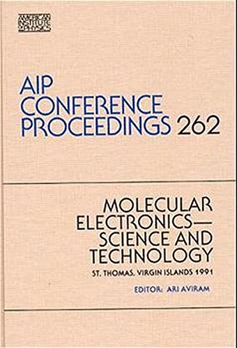AIP Conference Proceedings 262: Molecular Electronics--Science and Technology: St. Thomas, Virgin...