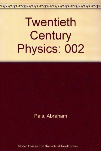 9781563960482: Twentieth Century Physics