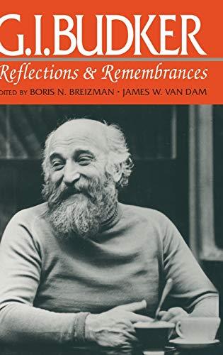 G.I. Budker : reflections & remembrances.: Breizman, Boris N. & Van Dam, James Walter,
