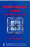 9781563962110: Semiconductor Lasers: Past, Present, and Future (Aip Series in Theoretical and Applied Optics)