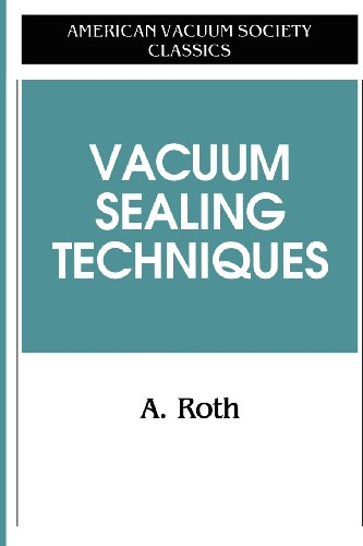 9781563962592: Vacuum Sealing Techniques (AVS Classics in Vacuum Science and Technology)