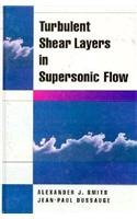 9781563962608: Turbulent Shear Layers in Supersonic Flow