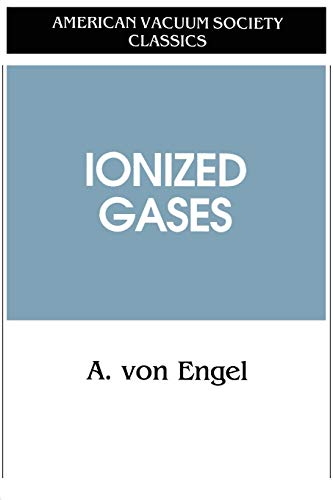 9781563962721: Ionized Gases (AVS Classics in Vacuum Science and Technology)