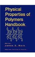 9781563962950: Physical Properties of Polymers Handbook (AIP Series in Polymers & Complex Materials)