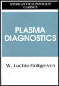 9781563963889: Plasma Diagnostics (AVS Classics in Vacuum Science and Technology)