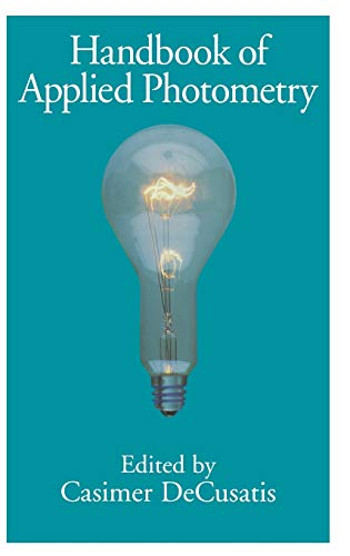 9781563964169: Handbook of Applied Photometry (AIP-Press)