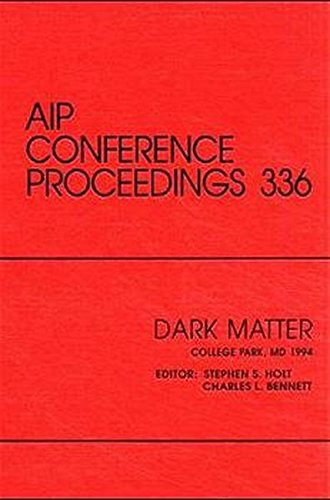 9781563964381: Dark Matter: Proceedings of a conference held in College Park, MD, October 1994 (AIP Conference Proceedings)