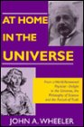 At Home in the Universe (Masters of Modern Physics): Wheeler, John Archibald, Wheeler