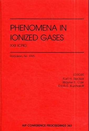 International Conference on Phenomena in Ionized Gases: Kurt H. Becker,