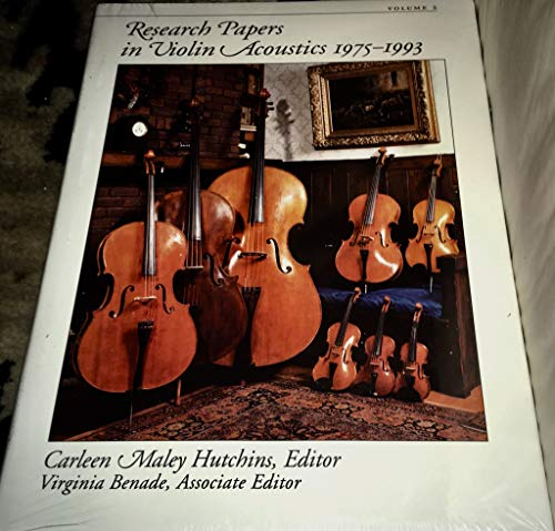 9781563966040: Research Papers in Violin Acoustics, 1975-1993: With an Introductory Essay, 350 Years of Violin Research: 001