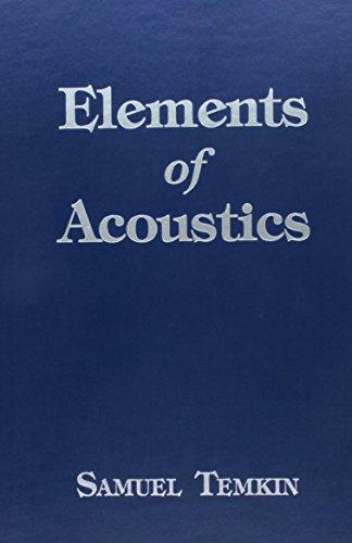 9781563969973: Elements of Acoustics