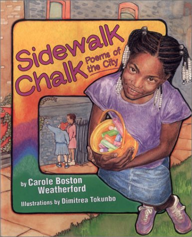 Sidwalk Chalk: Poems of the City