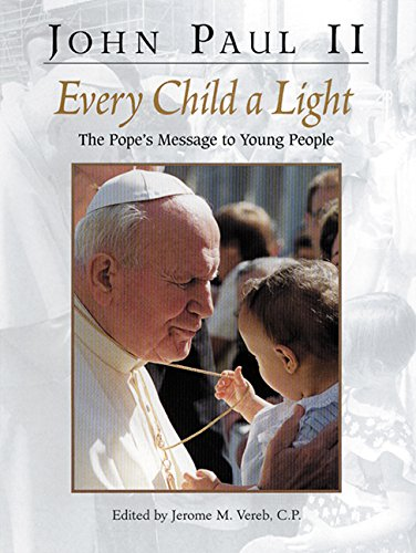 Every Child a Light: The Pope's Message
