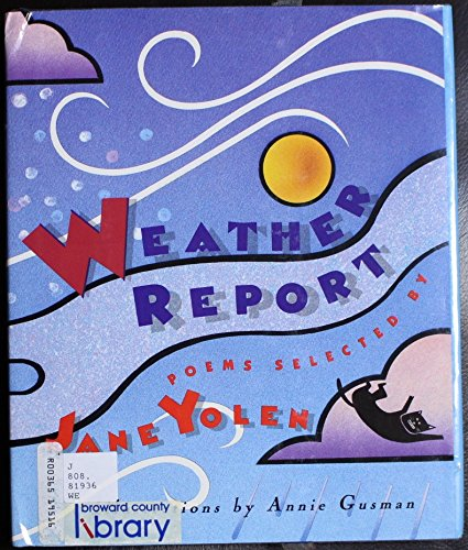 Weather Report (9781563971013) by Yolen, Jane