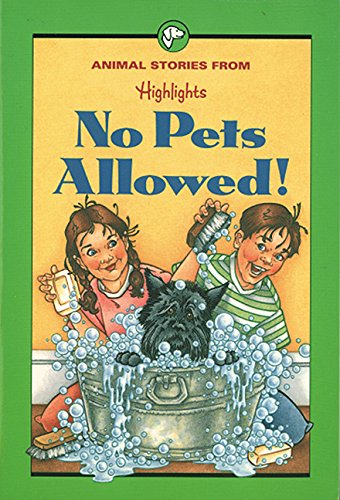 9781563971020: No Pets Allowed!: And Other Animal Stories (Highlights for Children)