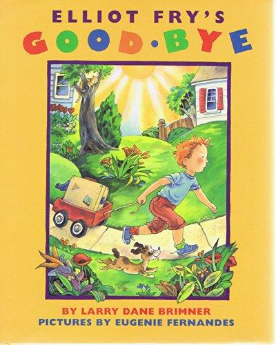 9781563971136: Elliot Fry's Goodbye
