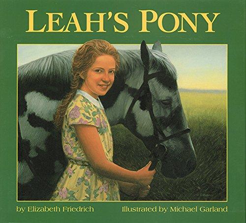 Leah's Pony: Friedrich, Elizabeth