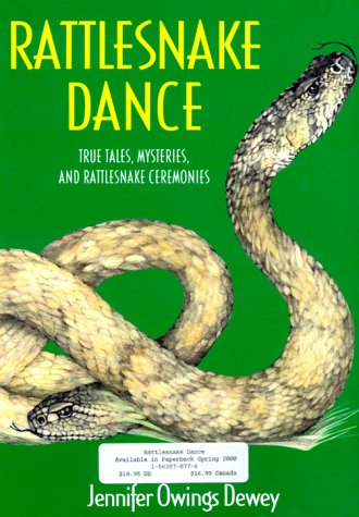 Rattlesnake Dance: Dewey, Jennifer Owings