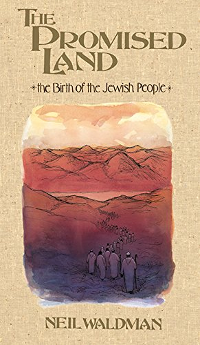 The Promised Land: The Birth of the Jewish People (1563973324) by Neil Waldman