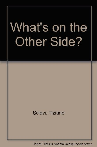 9781563973451: What's on the Other Side?