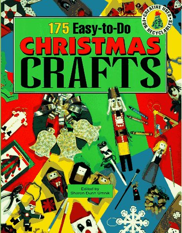 9781563973734: 175 Easy-to-Do Christmas Crafts