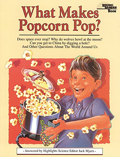 9781563974021: What Makes Popcorn Pop?: And Other Questions About the World Around Us