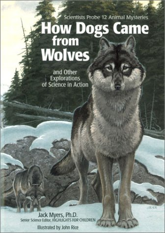 9781563974113: How Dogs Came from Wolves