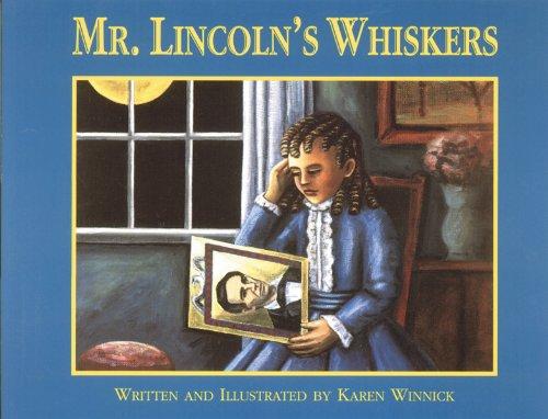 Mr. Lincoln's Whiskers: Winnick, Karen B.