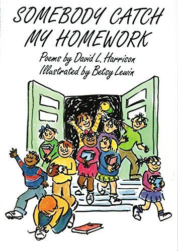 9781563975202: Somebody Catch My Homework (Wordsong)