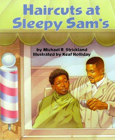 Haircuts at Sleepy Sam's: Strickland, Michael R.